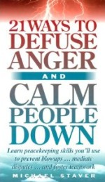 21 Ways To Defuse Anger & Calm People Down define anger management calm you calms calming how to howto how-to