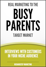 Cover -- 04 - Real Marketing to Busy Parents - 2a - 150x220